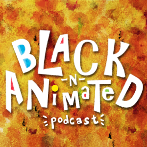 Animation Podcast Black n Animated