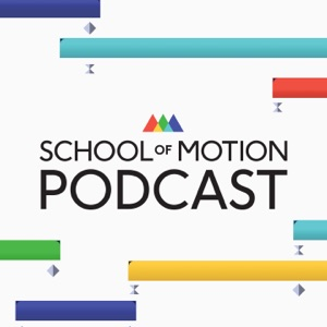Animation Podcast School of Motion Podcast